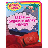 Sleep and Dream of Happy Things (Yo Gabba Gabba!)