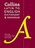 Collins Latin to English (One Way) Dictionary and Grammar (Collins Dictionary and Grammar)