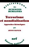 Terrorisme et mondialisation. Approches historiques
