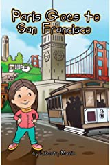 Paris Goes to San Francisco Kindle Edition