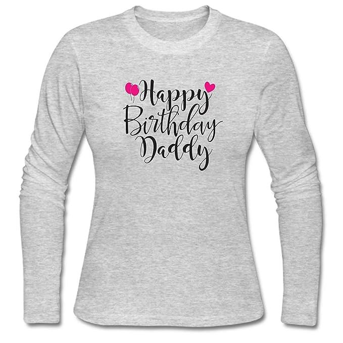 WENL Womens Happy Birthday Daddy Long Sleeve T Shirt