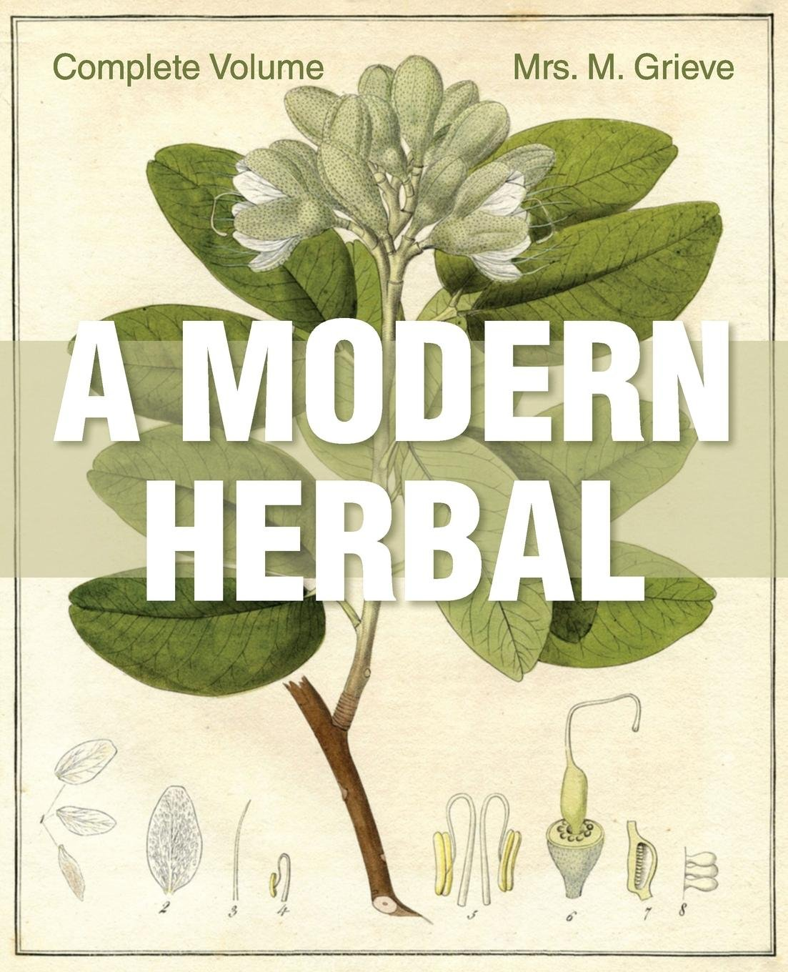 A Modern Herbal: The Complete Edition pdf epub