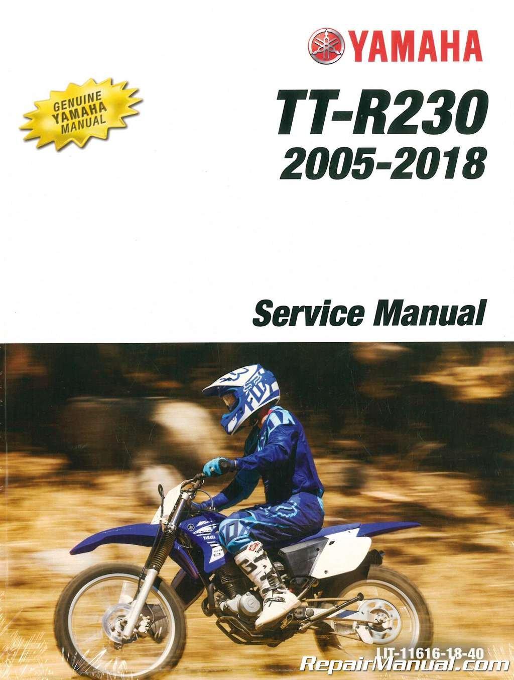 LIT-11616-18-40 Yamaha TTR230 Motorcycle Service Manual 2005-2009 2011-2018  Paperback – 2004