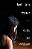 Hard Love Province: Poems