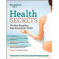 Reader's Digest Health Secrets: The Best Remedies from Around the World