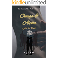 Omega & Alpha for the Pack: The Stars of the Pack - Volume 1