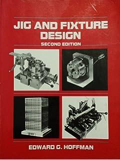 Jig And Fixture Design Hoffman Pdf