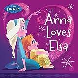 Frozen: Anna Loves Elsa (Disney Storybook (eBook))