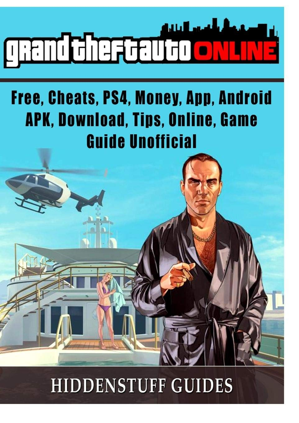 Grand Theft Auto Online, Free, Cheats, PS4, Money, App, Android, APK