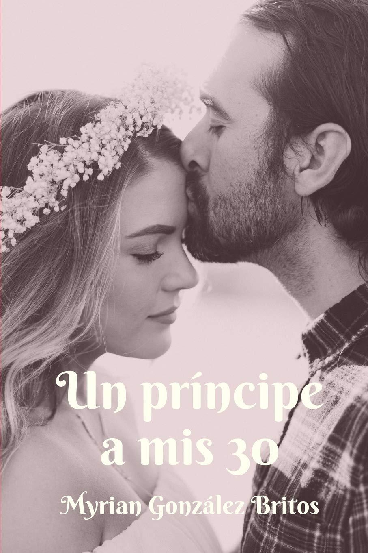 Un príncipe a mis 30