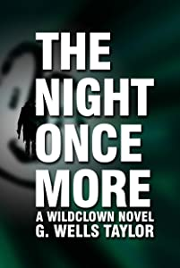 The Night Once More: A Wildclown Novel (Wildclown Mysteries Book 4)