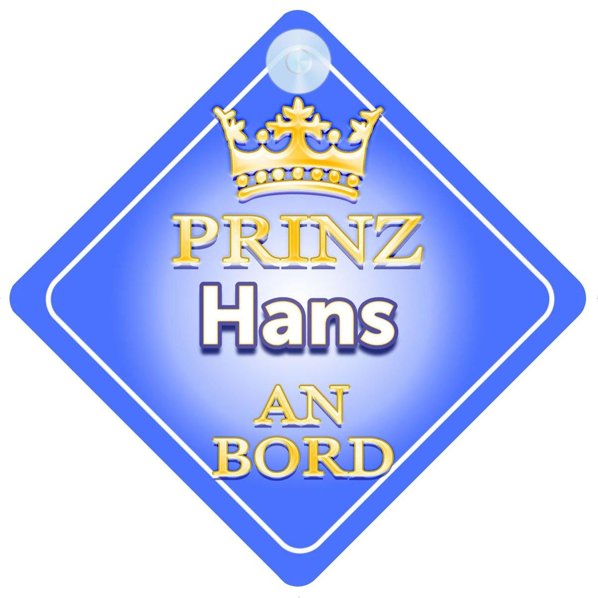 Prinz Hans An Bord mit Krone Personalisierte Autokennzeichen Neues Baby Junge Kind Geschenk Baby on Board Autoschild /… Pr/äsentieren