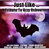 Just Like: a Tribute to Ozzy O