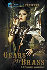 Gears of Brass: A Steampunk Anthology Paperback