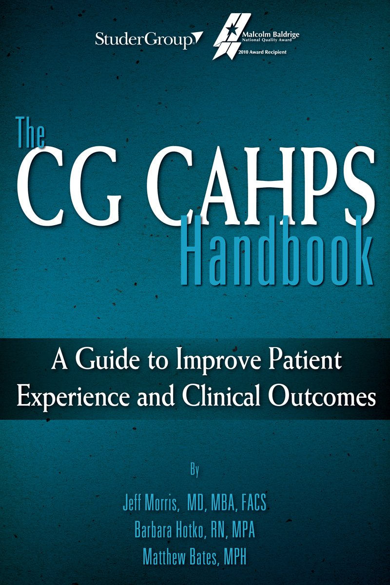 The CG CAHPS Handbook: A Guide to Improve Patient Experience and Clinical Outcomes