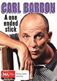 Carl Barron: A One Ended Stick (DVD)