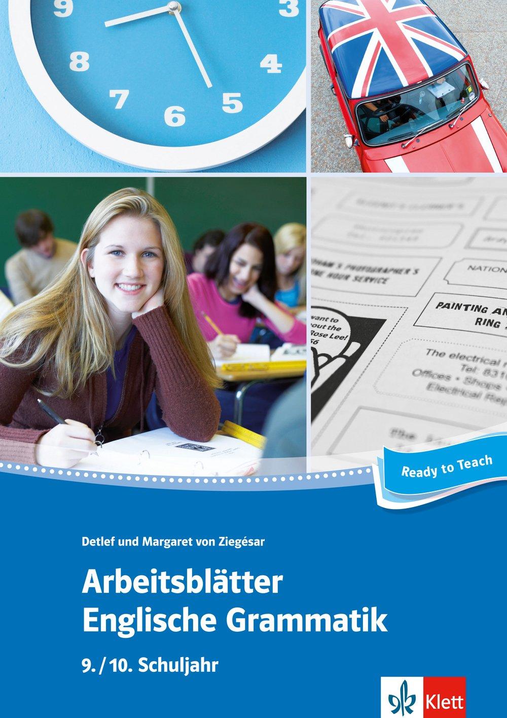 Arbeitsblätter Englische Grammatik 9./ 10. Schuljahr: 32 Arbeitsblätter für einen kommunikativen Grammatikunterricht