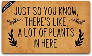 Home Decor Just So You Know There's Like a Lot of Plants in Here Welcome Mat with Rubber Backing Doormat Entrance Floor Mat Non-Slip Entryway Rug Easy Clean 30 X 18 Inches