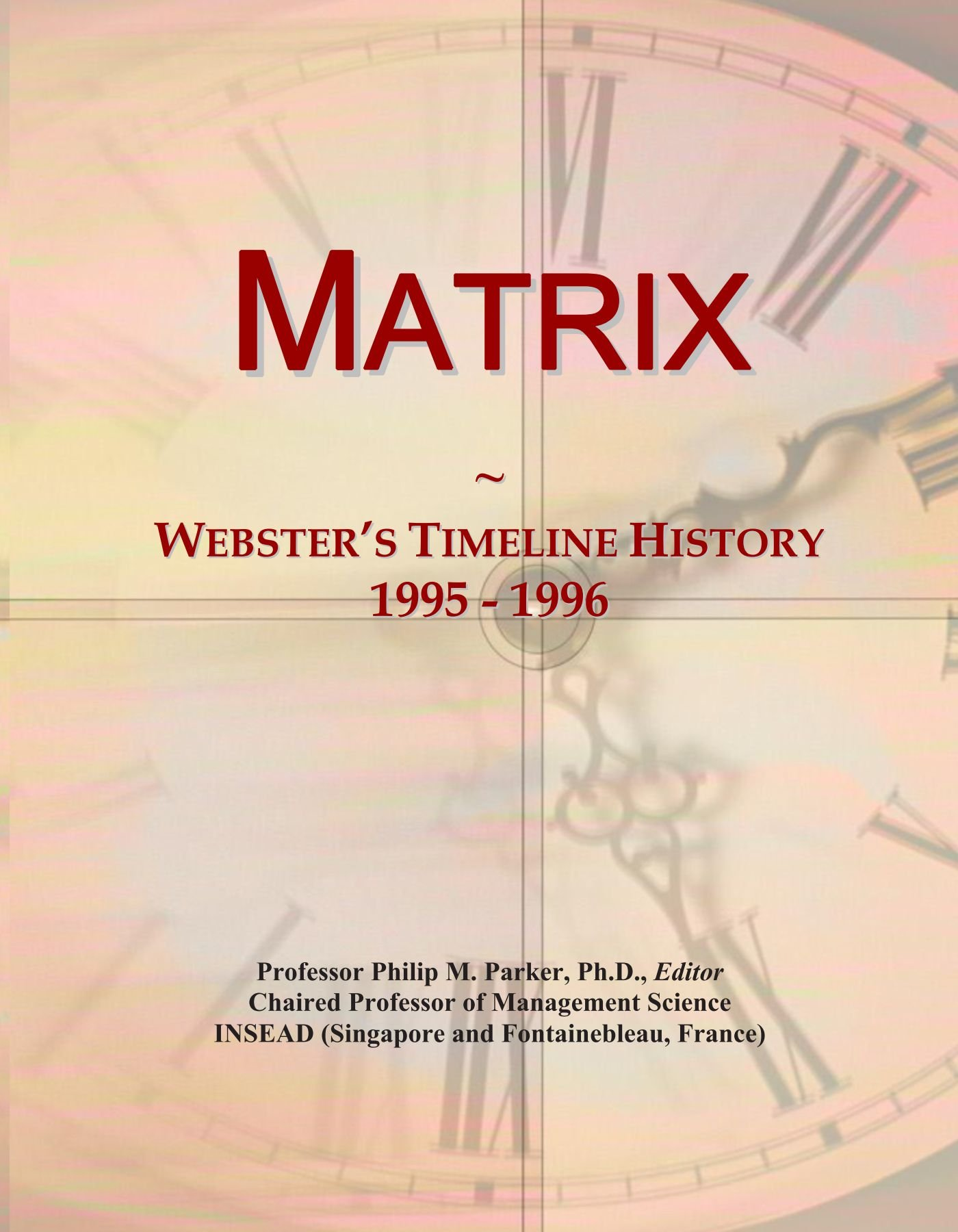 Download Matrix: Webster's Timeline History, 1995 - 1996 ebook
