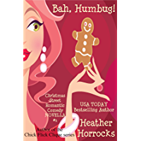 Bah, Humbug! (A Christmas Street Romantic Comedy Novella)