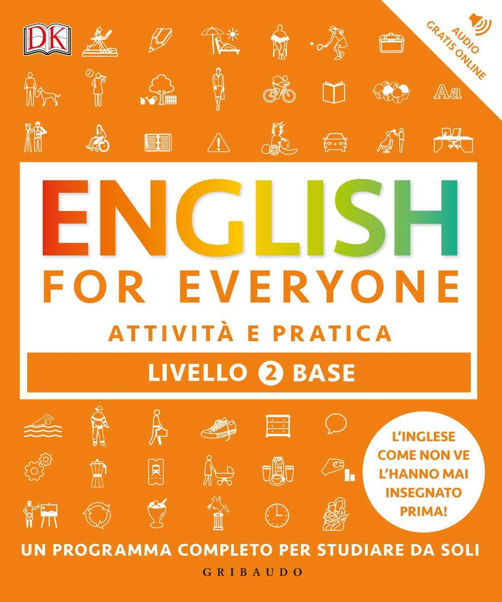English for everyone. Livello 2° base. Attività e pratica Copertina flessibile – 16 mar 2017 Thomas Booth Tim Bowen Susan Barduhn E. Bartoli
