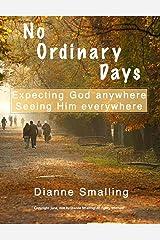 No Ordinary Days