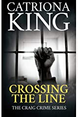 Crossing The Line (The Craig Crime Series Book 20) Kindle Edition