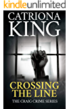 Crossing The Line (The Craig Crime Series Book 20)