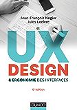 UX Design et ergonomie des interfaces - 6e éd. (Hors collection)