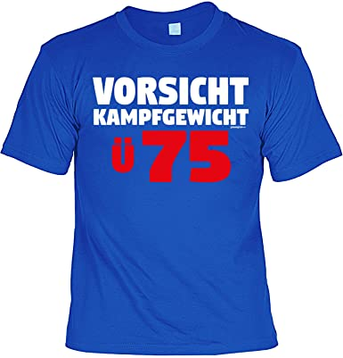 Unbekannt T Shirt 75 Geburtstag Geburtstagsshirt Sprüche 75 Jahre
