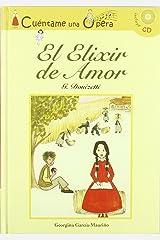 El elixir de amor (Infantil y juvenil) (Spanish Edition) Hardcover