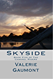 Skyside (The channel Riders Book 5)
