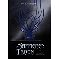 De Saffieren Troon (De laatste erfgenaam Book 1)