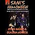 Sam's Halloween (Sam's Feminization Book 1)