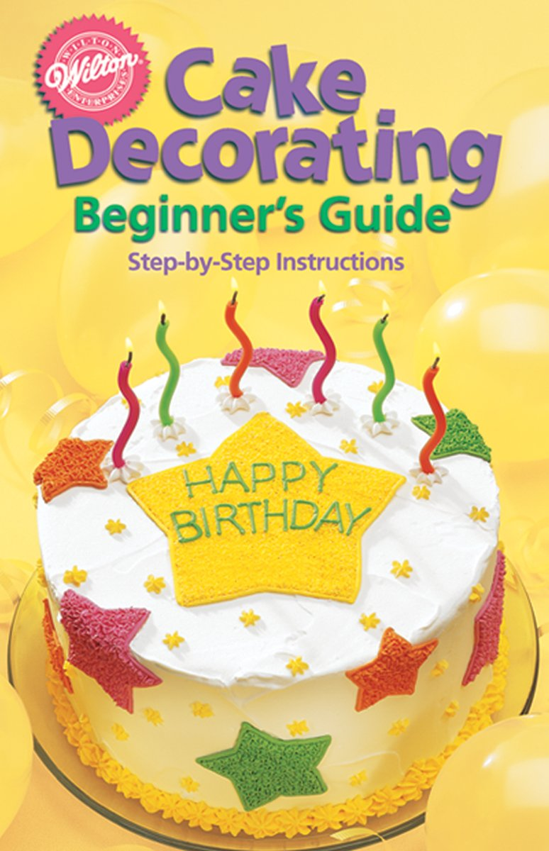 Amazon.com: Wilton 902-1232 Cake Decorating for Beginners Guide ...