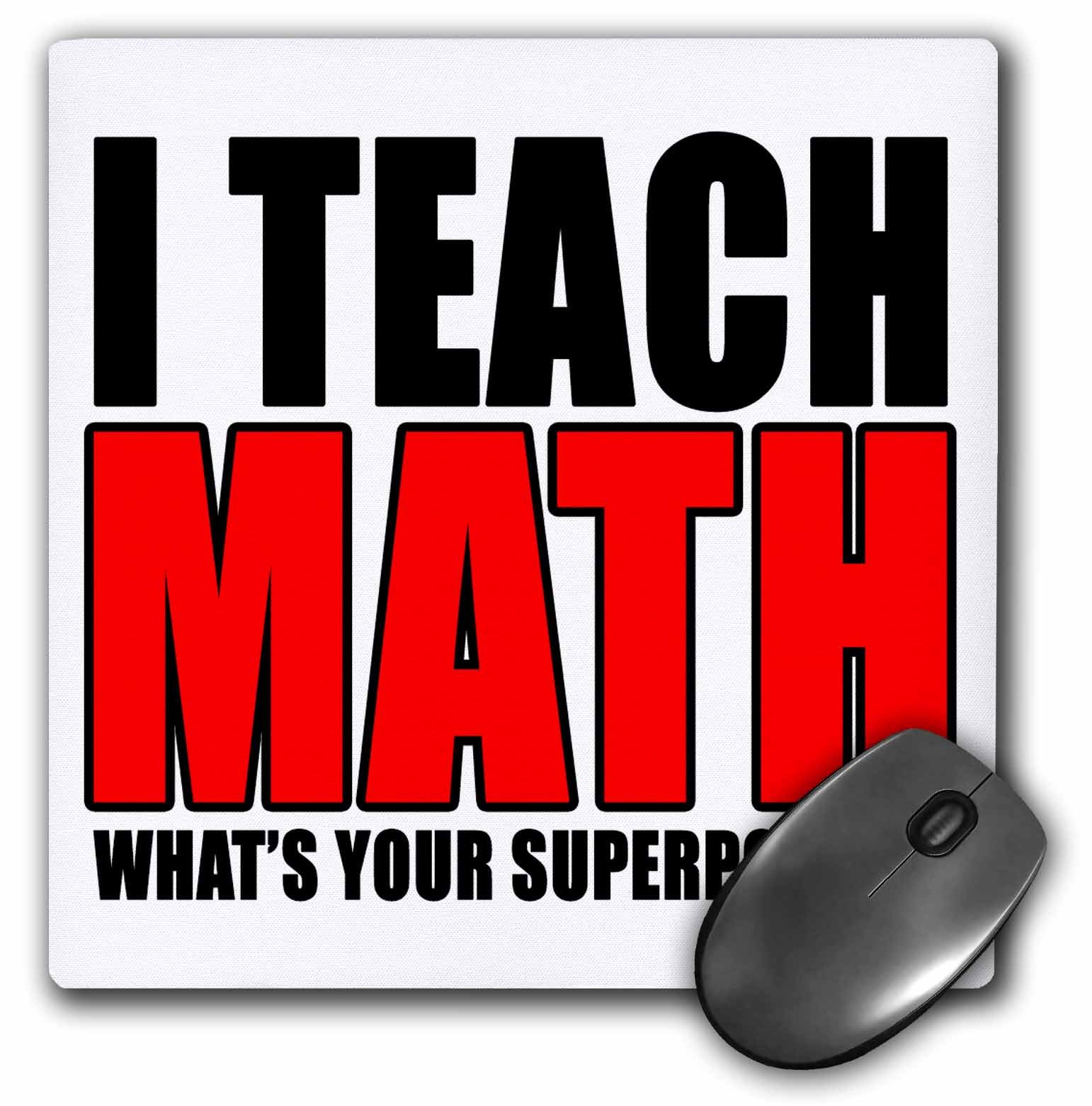 3D Rose''I Teach Math Whats Your Superpower Red'' Matte Finish Mouse Pad - 8 x 8'' - mp_223996_1