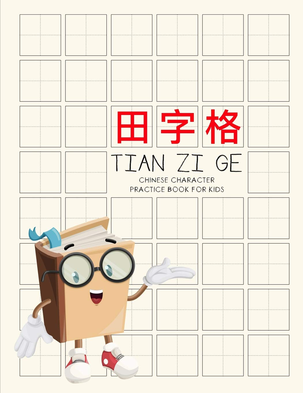Tian Zi Ge Paper: White Cover,Chinese Writing Practice Notebook For Study and Calligraphy ,200 Pages 8 x 10 20.32 x 25.4 cm
