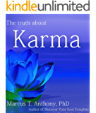 The Truth About Karma (The Deepening: The Art of Unconditional Love Book 1)