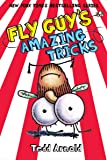 Fly Guy's Amazing Tricks (Fly Guy #14)