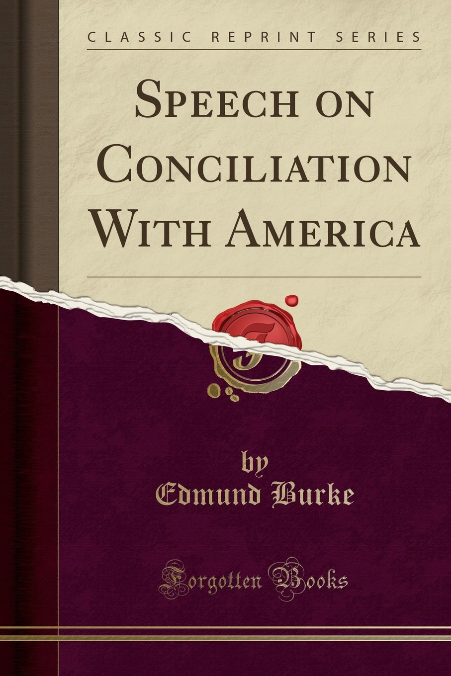Speech on Conciliation With America (Classic Reprint) PDF