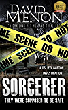 Sorcerer: A Manchester Crime Story featuring DS Jeff Barton (Detective Superintendent Jeff Barton Book 1)