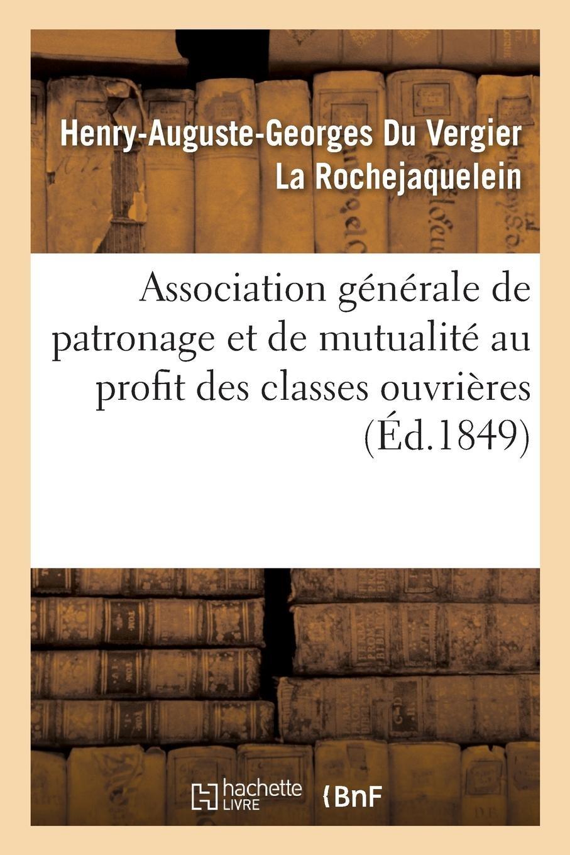 Download Association Générale de Patronage Et de Mutualité Au Profit Des Classes Ouvrières (French Edition) PDF