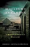 Midnight Assassin: A Murder in America's Heartland