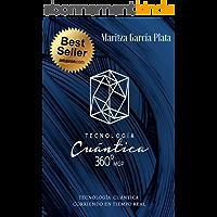 Tecnologia Cuántica 360º MGP: Tecnología cuántica corriendo en tiempo real (Spanish Edition)
