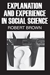 Explanation and Experience in Social Science Kindle Edition