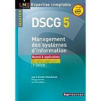 DSCG 5 - Management des systèmes d'information Manuel et applications 4e édition