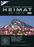 Bayern | HEIMAT 46° 48° N - Chiemsee, Chiemgau, Alpenland, Vol. 2