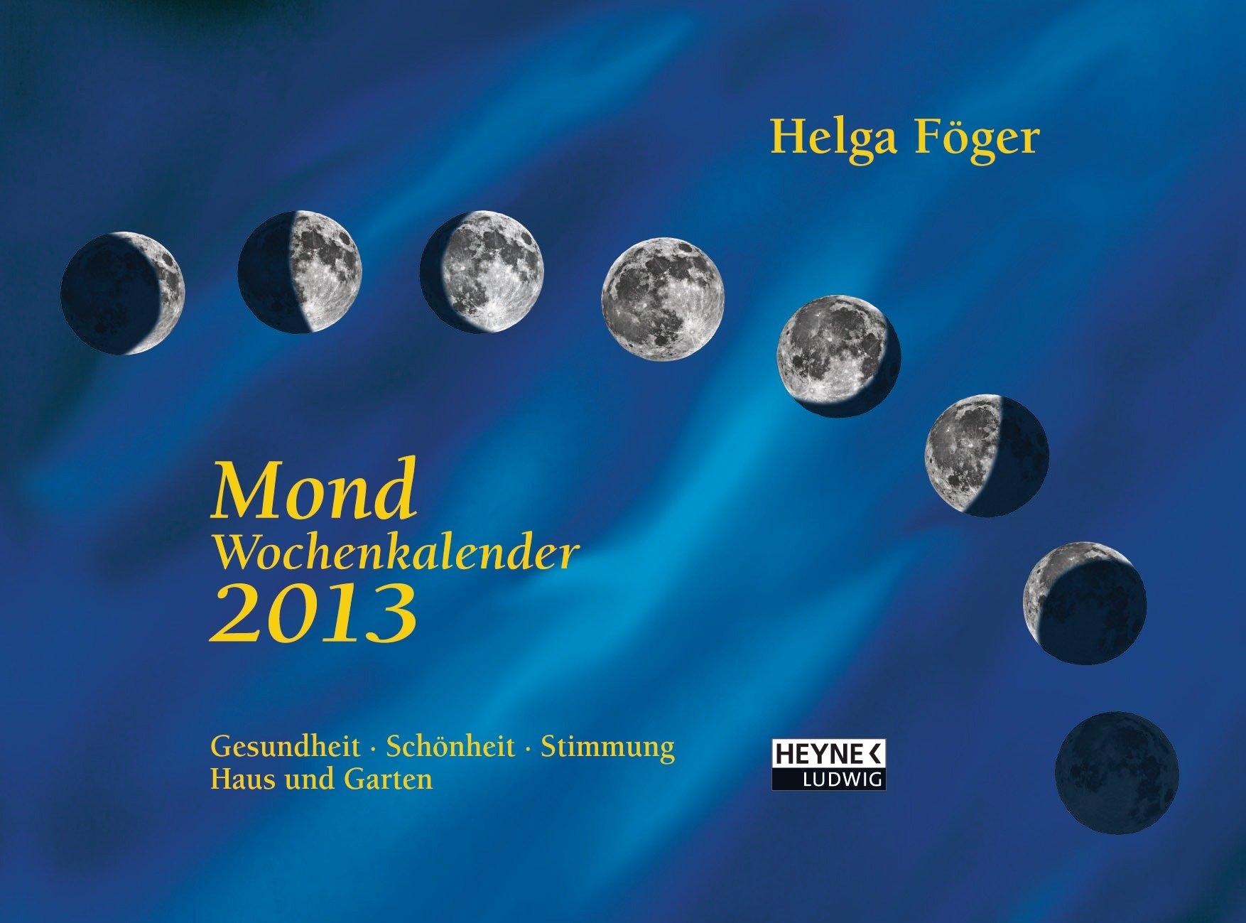 Mond Wochenkalender 2013: Wandkalender