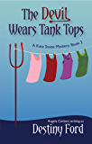 The Devil Wears Tank Tops (A Kate Saxee Mystery Book 2)
