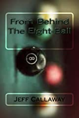 From Behind The Eight-Ball (Texas Outlaw Press Chapbooks Book 5) Kindle Edition